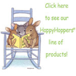 The HappyHoppers® Line of funny, bunny products!